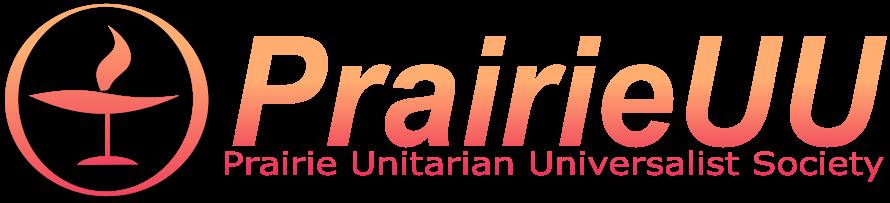 Prairie Unitarian Universalist Society